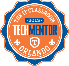 The IT Classroom - 2013 TechMentor Orlando